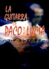 Lucia Paco De : La Guitarra de Paco de Lucia