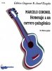 Coronel Marcelo : Homenaje a un carrero patagónico
