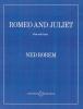 Rorem Ned : Romeo and Juliet
