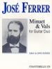 Ferrer José : Minuet and Vals