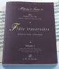 Méthodes et Traités Flûte traversière - Volume 1 - France 1600-1800