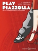 Piazzolla Astor : Play Piazzolla