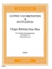 Beethoven Ludwig Van / Joplin Scott : Happy Birthday dear Eliza