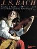 Bach Johann Sebastian : Sonatas and Partitas B