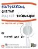 Waitze Oliver : Flatpicking Guitar Master Technique