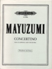 Mayuzumi Toshiro : Concertino for Xylophone and Orchestra.