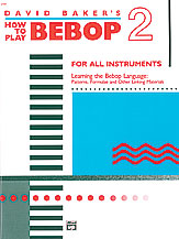 How To Play Bebop Vol.2