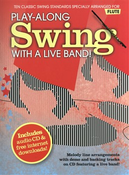 Play Along Swing With A Live Band Flute Cd