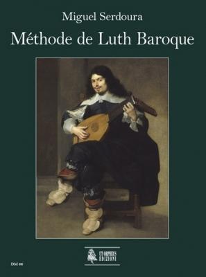Méthode de Luth Baroque. Guide pratique pour le luthiste débutant et avancé