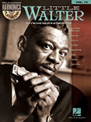 Harmonica Play Along Vol.13 Little Walter