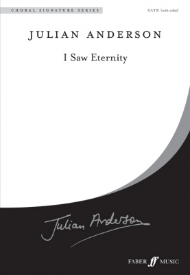 Anderson Julian : I Saw Eternity. SATB unaccompanied (CSS)