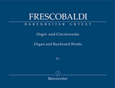 Orgel- Und Clavierwerke, Band I.1 (Neuausgabe)