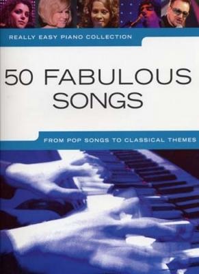 Really Easy Piano 50 Fabulous Songs