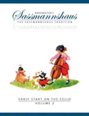 Sassmannshaus Egon / Sassmannshaus Kurt : Bärenreiter's Sassmannshaus - The Sassmannshaus Tradition. Early Starton the Cello, Volume 2