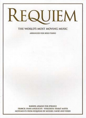 Requiem The World'S Most Moving Music For Solo Piano