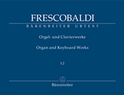 Orgel- Und Clavierwerke, Band I.2 (Neuausgabe)