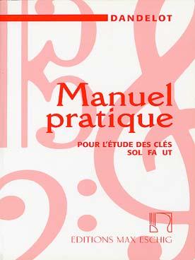 Manuel Pratique Pour L'Etude Des Clés Sol Fa Ut