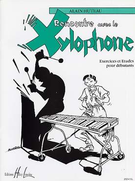 Huteau Alain : Rencontre avec le Xylophone