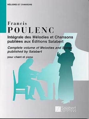 Poulenc Francis : INTEGRALE DES MELODIE ET CHANSONS POUR CHANT ET PIANO