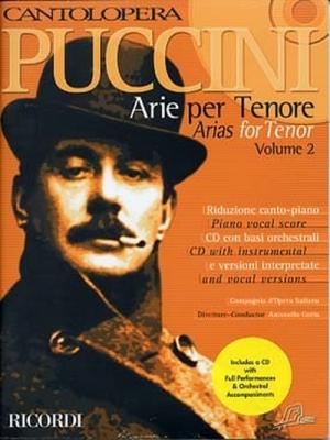 Puccini Giacomo : CANTOLOPERA: ARIE PER TENORE + CD VOLUME 2