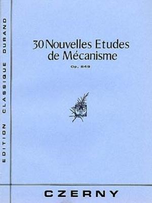 30 Etudes Mecanismes Op. 849