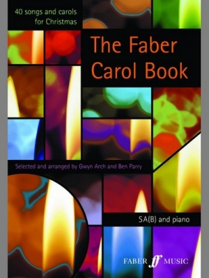 Arch Gwyn / Parry Ben : Faber Carol Book, The. SA(B) TRADE 10-pk