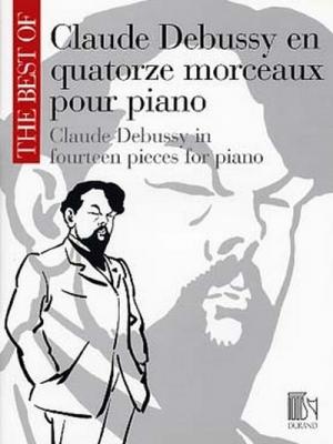 The Best Of: Claude Debussy En Quatorze Morceaux Pour Piano