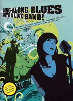 Sing Along Blues With A Live Band