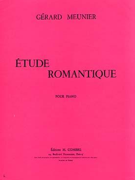 Meunier Gerard : Etude romantique