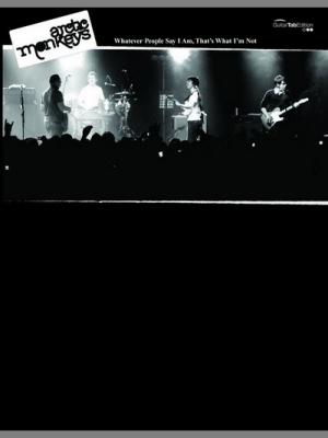 Arctic Monkeys : Whatever people say I am... (GTAB)