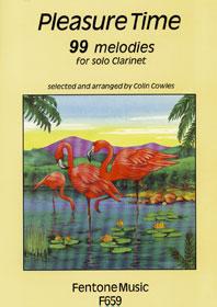 Pleasure Time 99 Melodies / Arr. Cowles - Clarinette Solo