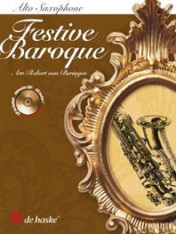 Festive Baroque / Arr. R. Van Beringen - Saxophone Alto