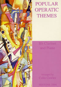POPULAR OPERATIC THEMES / Cowles Ed - Clarinette et piano