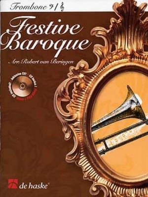 Festive Baroque / Arr. Robert Van Beringen - Trombone