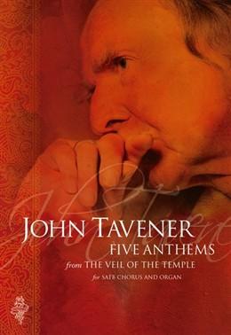 Tavener Five Anthems Veil Of The Temple Satb/Organ