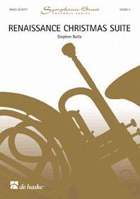Renaissance Christmas Suite / Stephen Bulla - Quintette De Cuivres