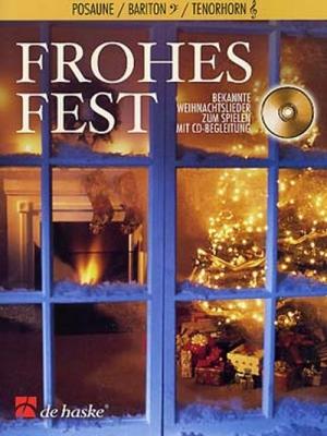 Frohes Fest / Trombone/Bar. Ut Clé De Fa Et Alto Sib Clé De Sol
