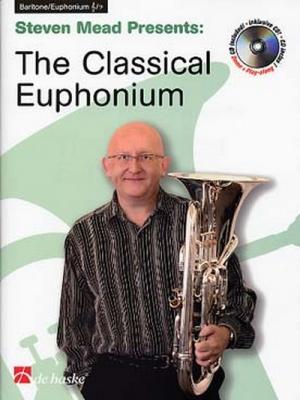 The Classical Euphonium / Steven Mead - Euphonium Clé De Sol Ou De Fa