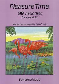 PLEASURE TIME 99 MELODIES / arr. Cowles - Violon solo