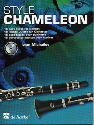 Style Chameleon - 18 Duos Faciles / Iwan Michailov - 2 Clarinettes