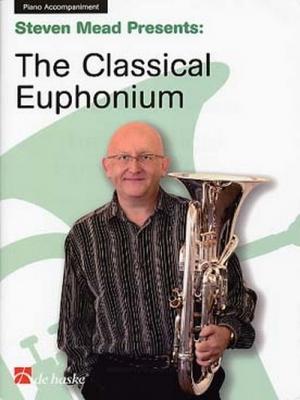 The Classical Euphonium / Steven Mead - Accompagnement De Piano