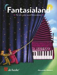 Fantasialand / A. Dietrich - Pour Accordéon