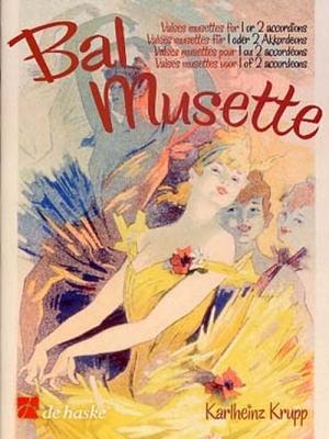 Bal Musette / Valses Musettes Pour 1 Ou 2 Accordéons