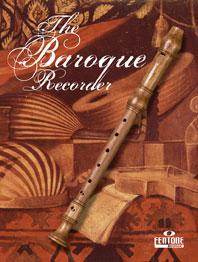 The Baroque Recorder / Flûte A Bec