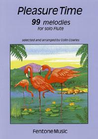 PLEASURE TIME 99 MELODIES / arr. Cowles - Flûte solo