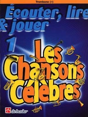 Ecouter, Lire Et Jouer 1 - Les Chansons Célèbres