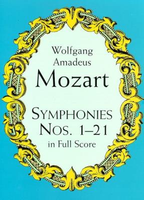 Mozart Wolfgang Amadeus : SYMPHONIES N.1-21 FULL SCORE