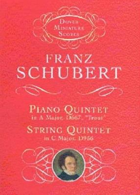 Schubert Franz : PIANO QUINTET/STRING QUINTET