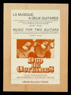La Musique A Deux Guitares - 16 Duos A Jouer Avec Prof - Vol.1