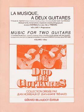 La Musique A Deux Guitares - 17 Duos A Jouer Avec Prof - Vol.2